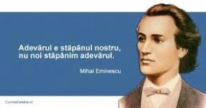 Eminescu adevar
